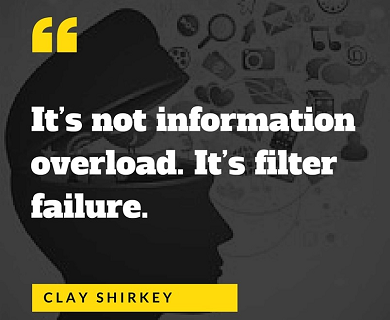 It's not information overload; it's filter failure.