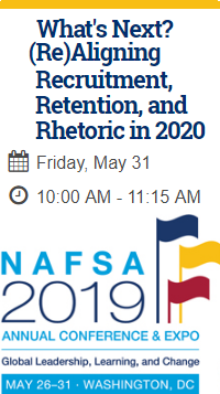 NAFSA 2019 Session: What's Next? Re-Aligning Recruitment, Retention and Rhetoric in 2020